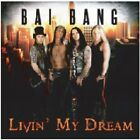 Livin My Dream - Bai Bang (CD Used Like New)