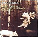 SHOSTAKOVICH - Jazz Suite 2 / Young Lady The Hooligan - CD - Import - SEALED/NEW