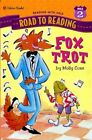 FOX TROT By Molly Coxe - Hardcover **BRAND NEW**