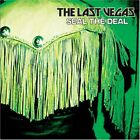 THE LAST VEGAS - Seal The Deal - CD - Import - **BRAND NEW/STILL SEALED** - RARE