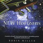 ROBIN MILLER - New Horizons - CD - **BRAND NEW/STILL SEALED**