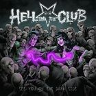 See You On The Dark Side - Hell In The Club 8024391081327 (CD Used Like New)