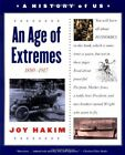 A HISTORY OF US BOOK 8 AN AGE OF EXTREMES 1880 1917 By Hakim Joy BRAND NEW
