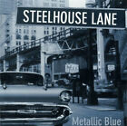 Steelhouse Lane ‎– Metallic Blue CD NEW