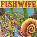 FISHWIFE - Snail Killer - CD - **BRAND NEW/STILL SEALED** - RARE