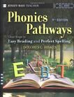 PHONICS PATHWAYS CLEAR STEPS TO EASY READING AND PERFECT SPELLING By Hiskes VG