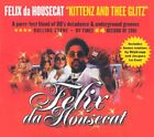 FELIX DA HOUSECAT - Kittenz And Thee Glitz - CD - **BRAND NEW/STILL SEALED**
