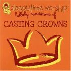 SLEEPY TIME WORSHIP - Casting Crowns Tribute - CD - Compilation - **SEALED/NEW**