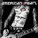 AMERICAN PEARL - Self-Titled (2000) - CD - Import - **BRAND NEW/STILL SEALED**