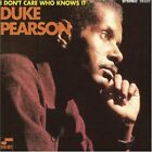 PEARSON DUKE - I Dont Care Who Knows It - CD - Import - *BRAND NEW/STILL SEALED*