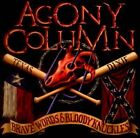 AGONY COLUMN - Brave Words Bloody Knuckles - CD - **Mint Condition**