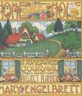HOME SWEET HOME A HOMEOWNERS JOURNAL AND PROJECT PLANNER By Engelbreit Mary Mint