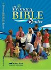 NEW A Beka Primary Bible Reader Third Edition 1st Grade