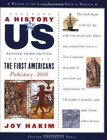 A HISTORY OF US FIRST AMERICANS PREHISTORY1600 A HISTORY OF US By Joy Hakim VG