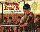 BASEBALL SAVED US By Dom Lee - Hardcover **BRAND NEW**