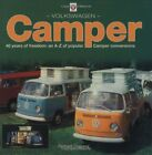 VOLKSWAGEN CAMPER 40 YEARS OF FREEDOM AN A Z OF POPULAR CAMPER By Richard NEW