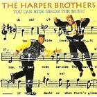 HARPER BROTHERS You Can Hide Inside Music CD Import NEW STILL SEALED