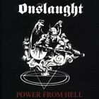 ONSLAUGHT - Power From Hell - CD - Original Recording Reissued Original NEW
