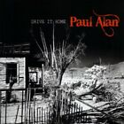 PAUL ALAN - Drive It Home - CD - **Mint Condition**