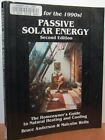 PASSIVE SOLAR ENERGY HOMEOWNERS GUIDE TO NATURAL HEATING AND By Malcolm NEW