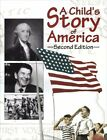 A CHILDS STORY OF AMERICA 79945 By Michael J Mchugh BRAND NEW