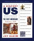 A History of US The First Americans Prehistory 1600 1 by Joy Hakim 2005