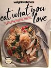 NEW 2017 WEIGHT WATCHERS COOKBOOK EAT WHAT YOU LOVE 75 BESTEVER NO COUNT RECIPES