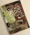 Supper at Rancho Gordo New World Home Cooking for Family and Friends Signed