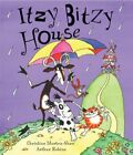 ITZY BITZY HOUSE By Christine Morton shaw Hardcover Excellent Condition