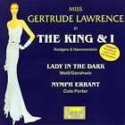 King & I: Lady in the Dark / Nymph Errant, Lawrence, Gertrude, Good