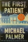SIGNED THE FIRST PATIENT by MICHAEL PALMER 1st EDITION HCDJ Bill Clinton Sticker