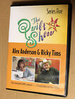 The Quilt Show Series Five Starring Alex Anderson  Ricky Tims13 episodes
