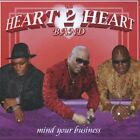 Heart 2 Heart Band - Mind Your Business (CD Used Like New)