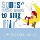 SONGS KIDS LOVE TO SING Sleepytime Songs CD Excellent Condition