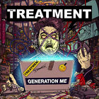 THE TREATMENT - GENERATION ME  CD NEW
