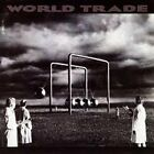 WORLD TRADE - Self-Titled (1989) - CD - **Mint Condition** - RARE
