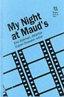MY NIGHT AT MAUDS ERIC ROHMER DIRECTOR RUTGERS FILMS IN Hardcover NEW