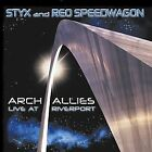 REO SPEEDWAGON/STYX - Arch Allies: Live At Riverport (2cd) - 2 CD - Live - *NEW*