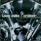 TONY MILLS - Cruiser - CD - Import - **BRAND NEW/STILL SEALED**