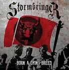 Stormbringer - Born A Dying Breed (CD Used Like New)