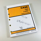 CASE 721 LOADER TRACTOR PARTS MANUAL CATALOG ASSEMBLY NUMBERS EXPLODED VIEWS