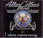 ALLEN COLLINS BAND - Here, There & Back - CD - **Excellent Condition** - RARE