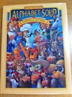ALPHABET SOUP A FEAST OF LETTERS By Scott Gustafson Hardcover BRAND NEW