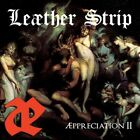 Leather Strip - Appreciation Ii 889466073526 (CD Used Like New)