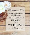 8x10 Rustic Country Burlap Wedding Sign BECAUSE SOMEONE WE LOVE IS IN HEAVEN