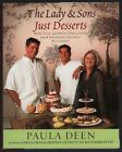 The Lady  Sons Just Desserts More Than 120 Sweet Temptations from Savannahs