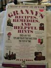 Vintage 1989 Book Grannys Recipes Remedies and Helpful Hints By Jean Cross