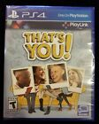 That's You (Sony PlayStation 4, 2017) New Sealed!  SUPER FAST FREE SHIPPING!!!
