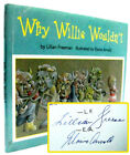 Why Willie Wouldnt by Lillian Freeman  Elaine Arnold Signed 1st Edition 1996
