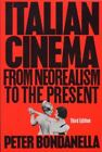 ITALIAN CINEMA FROM NEOREALISM TO PRESENT UNGAR FILM LIBRARY By Peter NEW